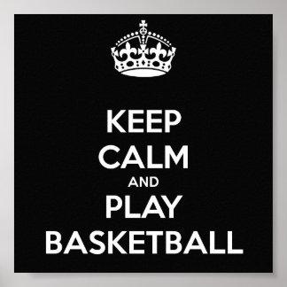 Behalten Sie Ruhe-und Spiel-Basketball Poster