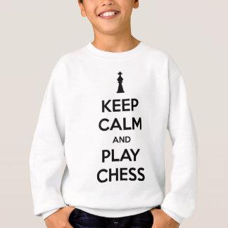 behalten Sie Ruhe- und Spielschach Sweatshirt