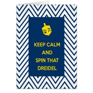 Behalten Sie Ruhe und spinnen Sie dieses Dreidel Karte