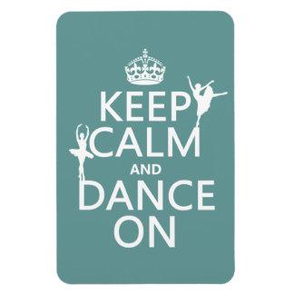 Behalten Sie Ruhe und tanzen Sie auf (Ballett) Magnet