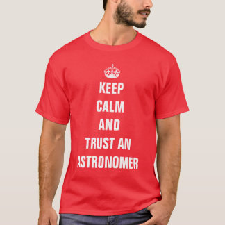 Behalten Sie Ruhe und vertrauen Sie einem T-Shirt