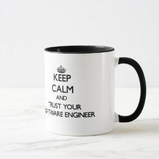Behalten Sie Ruhe und vertrauen Sie Ihrer Software Tasse
