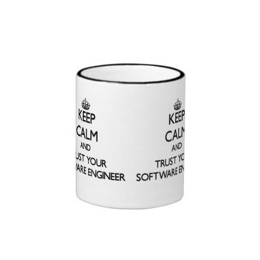 Behalten Sie Ruhe und vertrauen Sie Ihrer Software Kaffeetasse