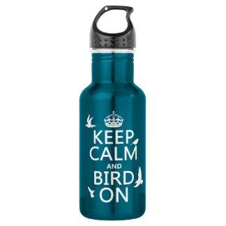 Behalten Sie Ruhe und Vogel an Trinkflasche