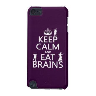 Behalten Sie ruhig und essen Sie Gehirne (Zombies) iPod Touch 5G Hülle