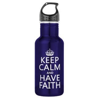Behalten Sie ruhig und haben Sie Glauben Trinkflasche