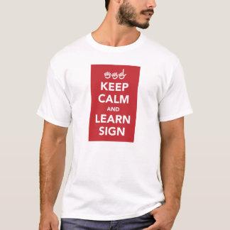 Behalten Sie ruhig und lernen Sie Zeichenhemd T-Shirt