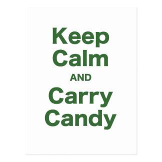 Behalten Sie ruhig und tragen Sie Süßigkeit Postkarte