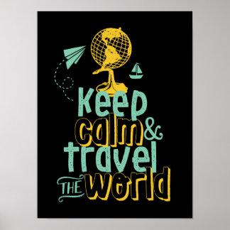 Behalten Sie ruhige Reise das Weltmotivierend Poster