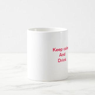 behalten Sie ruhige Tasse