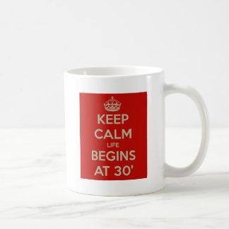 Behalten Sie ruhiges Leben anfängt bei 30 Tasse