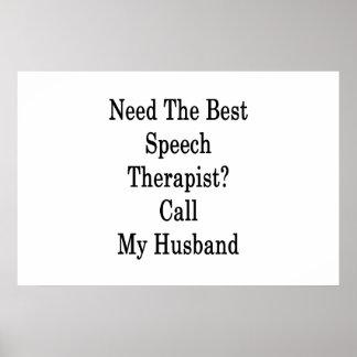 Benötigen Sie den besten Sprache-Therapeut-Anruf Poster