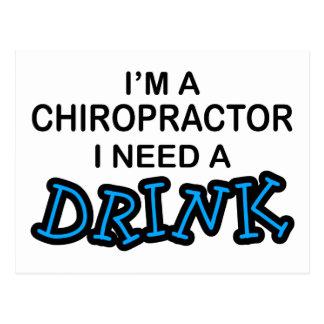 Benötigen Sie ein Getränk - Chiropraktor Postkarte