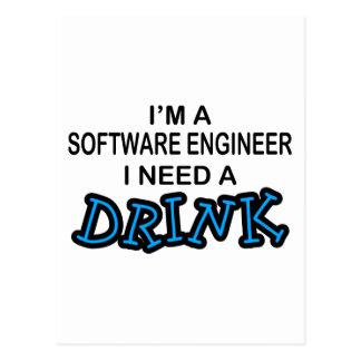 Benötigen Sie ein Getränk - Software Engineer Postkarte
