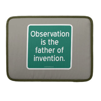 Beobachtung ist der Vater der Erfindung MacBook Pro Sleeve