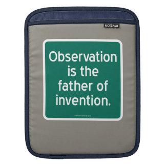 Beobachtung ist der Vater der Erfindung Sleeve Für iPads