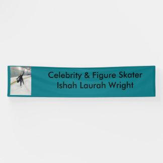 Berühmtheit u. Zahl Skater Ishah Laurah Wright Banner