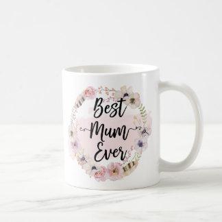 Beste Mama überhaupt Tasse