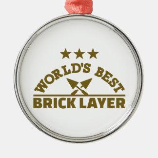 Beste Ziegelsteinschicht der Welt Rundes Silberfarbenes Ornament