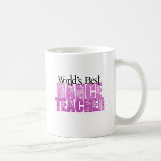 Bester der Tanz-Lehrer der Welt Tasse
