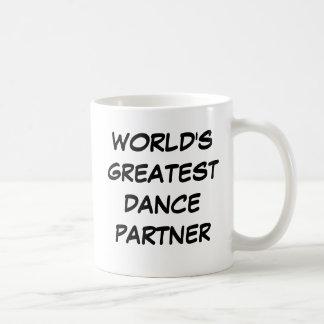 """Bestster der Tanz-Partner-"""" Tasse """"der Welt"""