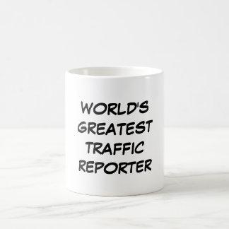 """Bestster der Verkehrs-Reporter-"""" Tasse """"der Welt"""