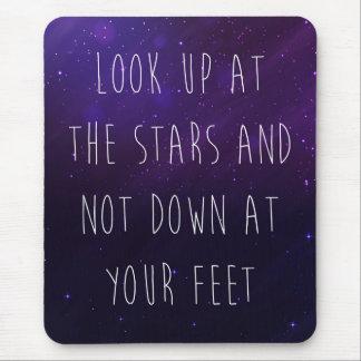 Betrachten Sie oben dem Stern-motivierend Zitat Mousepad