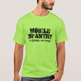 BEWEGLICHE INFANTERIE, TUE ich MEIN TEIL T-Shirt