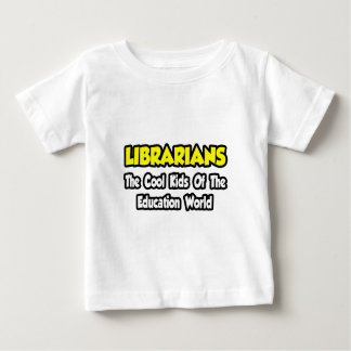 Bibliothekar-… coole Kinder der Bildungs-Welt Baby T-shirt