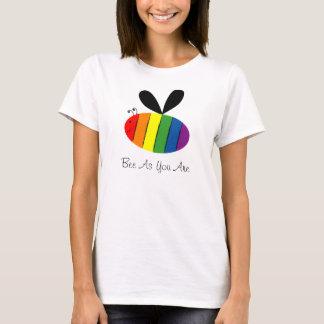 Biene, wie Sie sind T-Shirt
