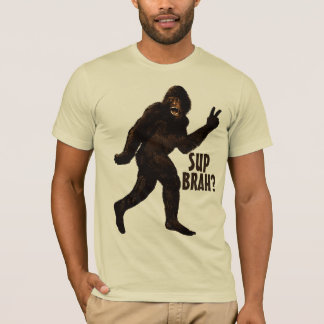BigfootSup Brah? T-Shirt