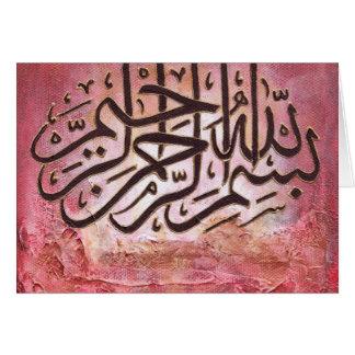 Bismillah - URSPRÜNGLICHE Kunst Grußkarte