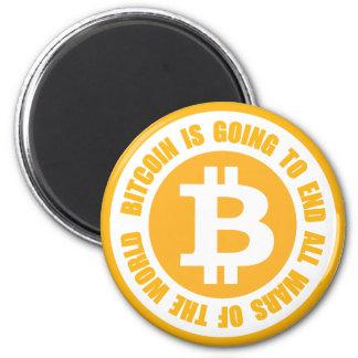 Bitcoin wird alle Kriege der Welt beenden Runder Magnet 5,7 Cm