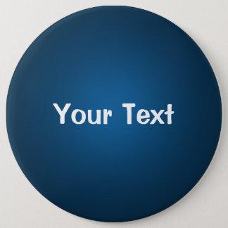 """Blau 6"""" kundenspezifische Text-Knopf-Schablone Runder Button 15,3 Cm"""