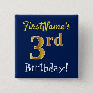 Blau, Imitat-Gold3. Geburtstag, mit individuellem Quadratischer Button 5,1 Cm