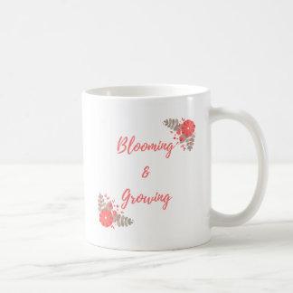 Blühen und Wachsen Tasse