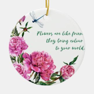 Blumen sind wie friends.JPG Rundes Keramik Ornament