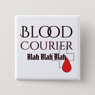 Blut-Kurier-medizinischer Fahrer Blabla Quadratischer Button 5,1 Cm