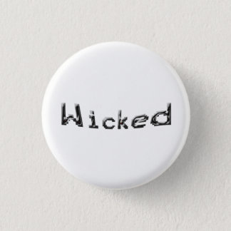 Böses Abzeichen Runder Button 3,2 Cm