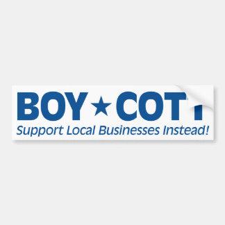 Boykott (Stützlokale Geschäfte stattdessen) Autoaufkleber