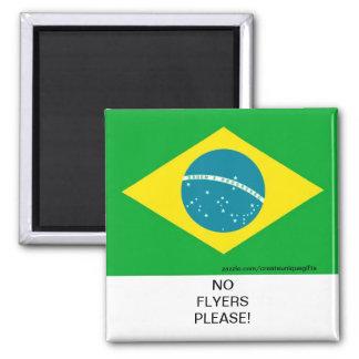 Brasilien-Flagge keine Flyer gefallen Quadratischer Magnet