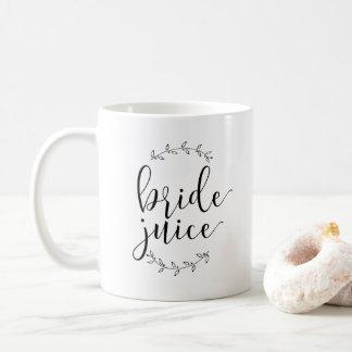 """Braut-Kaffee-Tasse - """"Braut-Saft Tasse"""
