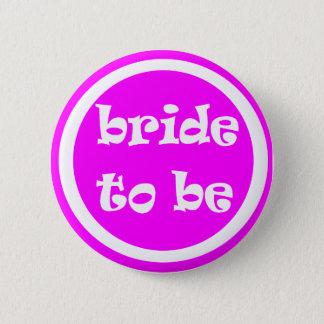 Braut, zum Henne-Party zu sein Runder Button 5,7 Cm