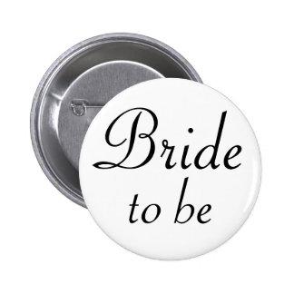 Braut, zum Pinback Knopf zu sein Runder Button 5,1 Cm