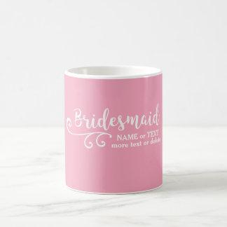 Brautjungfern-Gastgeschenk Hochzeits-Namen-oder Kaffeetasse