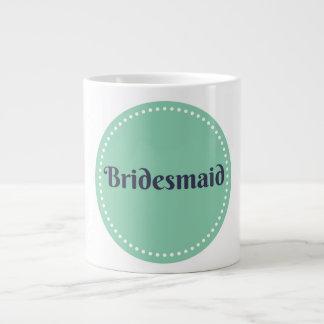 Brautjungfern-Tasse Extragroße Tasse