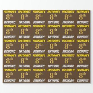 """Brown, Imitat/nachgemachtes Gold, """"8. GEBURTSTAG """" Geschenkpapier"""