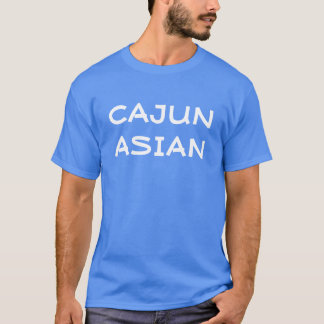 """""""Cajun Asiats"""" T - Shirt"""