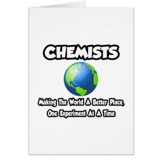 Chemiker…, die die Welt einen besseren Platz Grußkarte
