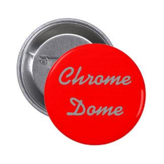 """Chrom-Hauben-"" Knopf Buttons"